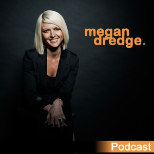 The Megan Dredge Podcast-rss