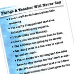 [funny] Things A Teacher Will Never Say